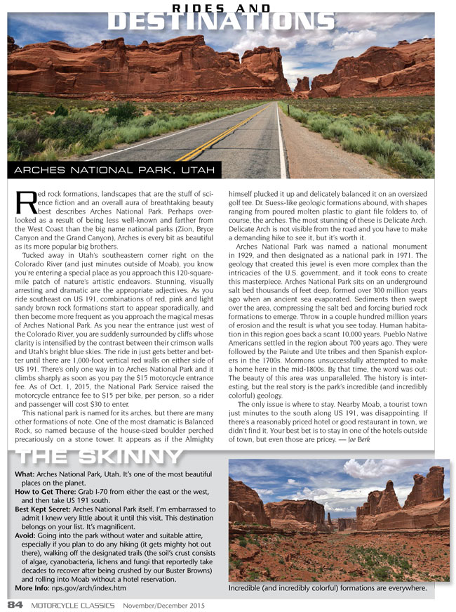 A favorite piece about a favorite place...Utah's Arches National Monument. Story and photography by yours truly.